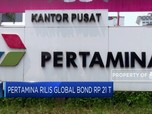 Pertamina Rilis Global Bond Rp 21 T