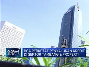 BCA Perketat Penyaluran Kredit