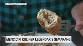 VIDEO: Mencicipi Kuliner Legendaris Semarang