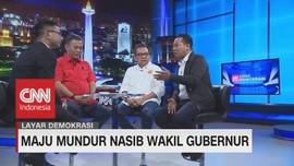 VIDEO: VIDEO: Maju Mundur Nasib Wakil Gubernur DKI (2-4)