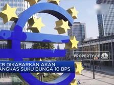 ECB akan Pangkas Suku Bunga 10 BPS