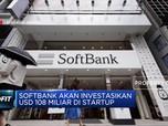 Softbank Siap Investasi Ratusan Miliar Dolar AS di Startup