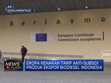 UE 'Galak', Biodiesel Indonesia Dikenakan Bea Masuk 18%