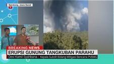 VIDEO: PVMBG: Wisatawan Diminta Waspada Letusan Susulan