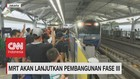 VIDEO: Cetak 95.000 Penumpang/Hari, MRT Fase III Dilanjutkan