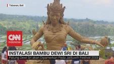 VIDEO: Instalasi Bambu Dewi Sri di Bali