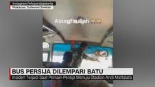 VIDEO: Bus Persija Dilempari Batu