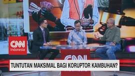 VIDEO: Tuntutan Maksimal Bagi Koruptor Kambuhan?