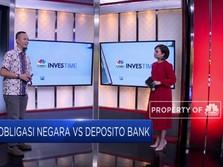 Streaming! Obligasi Negara vs Deposito, Mana Paling Cuan?