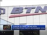 Haus Pacu Kredit, BTN Terbitkan Junior Global Bond