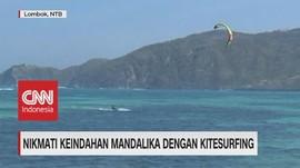 VIDEO: Nikmati Keindahan Mandalika Dengan Kitesurfing