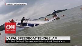 VIDEO: Speedboat Tenggiri 4 Tenggelam di Selat Beliah