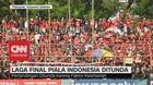 VIDEO: Laga Final Piala Indonesia PSM Vs Persija Ditunda