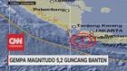 VIDEO: Gempa Magnitudo 5,2 Guncang Banten