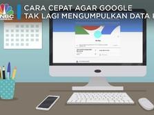 Ini Tips Agar 'Mbah' Google Setop Kumpulkan Data Kamu