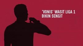 INFOGRAFIS: 'Vonis' Wasit Liga 1 Bikin Sengit