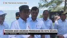 VIDEO: Presiden Akan Umumkan Pemindahan Ibu Kota Negara