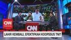 VIDEO: Lahir Kembali, Efektifkah Koopssus TNI? (1-3)