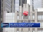 BEI Beri Insentif untuk Gairahkan Pasar ETF