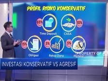 Investasi Konservatif VS Agresif