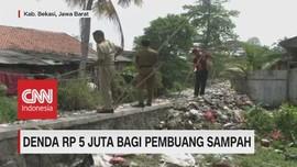 VIDEO: Denda Rp 5 Juta Bagi Pembuang Sampah