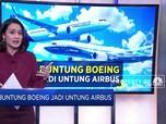 Buntung Boeing Jadi Untung Airbus