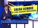 Calon Newbie Di Liga Saham Regional