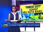 Konsep Forest City Ibu Kota Baru
