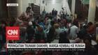 VIDEO: Peringatan Tsunami Diakhiri, Warga Kembali Ke Rumah