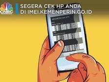 Biar HP Tak Jadi Rongsokan, Cek Dulu di imei.kemenperin.go.id