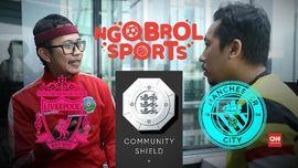 VIDEO: Prediksi Community Shield Liverpool vs Man City