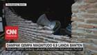 VIDEO: Kondisi Pasca Gempa Magnitudo 6,9 di Banten