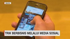 VIDEO: Trik Berbisnis Melalui Media Sosial