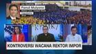 VIDEO: Kontroversi Wacana Rektor Impor
