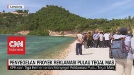 VIDEO: Penyegelan Proyek Reklamasi Pulau Tegal Mas