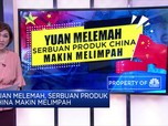 Yuan Melemah, Serbuan Produk China Makin Melimpah