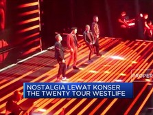 Nostalgia di Konser The Twenty Tour Westlife