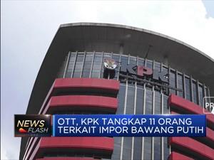 Korupsi Impor Bawang, 11 Orang Terjaring OTT KPK