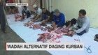 VIDEO: Wadah Alternatif Daging Kurban
