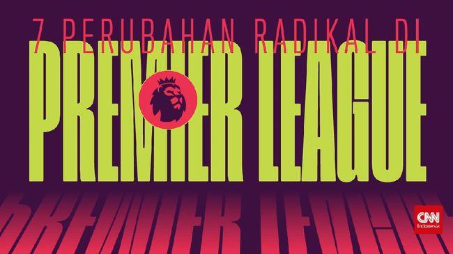 Edusports: 7 Perubahan Radikal Peraturan di Premier League