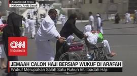 VIDEO: Jemaah Calon Haji Bersiap Wukuf di Arafah