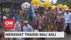 VIDEO: Merawat Tradisi Bali Asli (2-5)