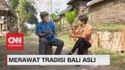 VIDEO: Merawat Tradisi Bali Asli (5-5)