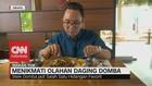 VIDEO: Menikmati Olahan Daging Domba