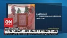 VIDEO: Tren Saham Jadi Mahar Pernikahan