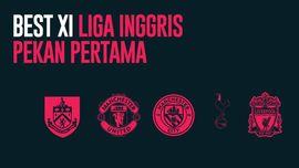 INFOGRAFIS: Best XI Liga Inggris Pekan Pertama