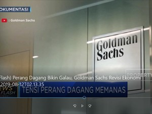 Galau, Goldman Sachs Revisi Ekonomi Global