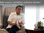 Menteri Rini 'Langgar' Perintah Jokowi, Ini Kata Moeldoko