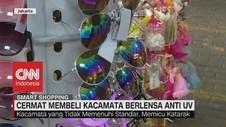 VIDEO: Cermat Membeli Kacamata Berlensa Anti UV