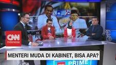 VIDEO: Menteri Muda di Kabinet, Bisa Apa?